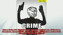 READ book  Crime Fails LOL Crime Memes Dumbest Criminals Ridiculous Mugshots Crazy Cops  Robbers  FREE BOOOK ONLINE