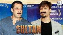 Salman Khan WISHED By Vivek Oberoi For Sultan