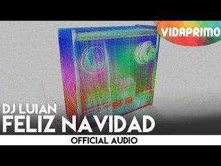 DJ Luian - Feliz Navidad [Official Audio]