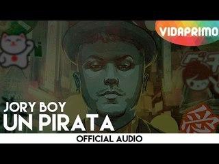 Jory Boy -  Un Pirata [Official Audio]