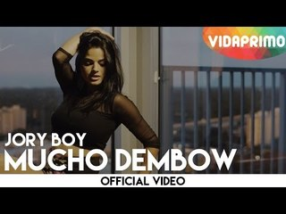 Jory - Mucho Dembow [Official Video]