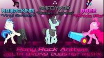Pony Rock Anthem (Delta Brony Dubstep Remix)  - MLP my little pony animated animation song