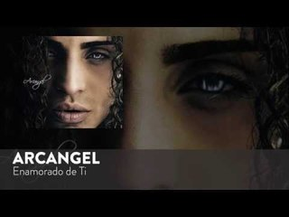 Arcangel - Enamorado de Ti [Official Audio]