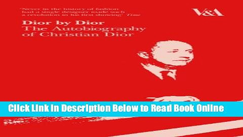Read Dior by Dior: The Autobiography of Christian Dior  PDF Online