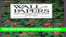 Download Wallpapers for historic buildings: A guide to selecting reproduction wallpapers  Ebook Free
