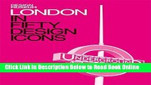 Read London in Fifty Design Icons (Design Museum Fifty)  PDF Free