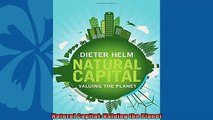 For you  Natural Capital Valuing the Planet