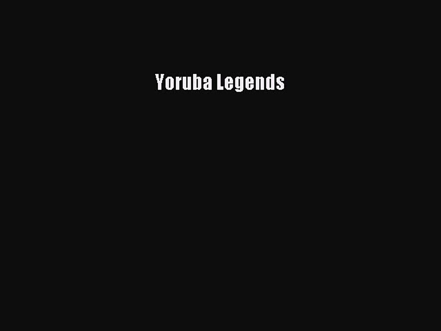 Read Yoruba Legends PDF Free