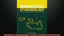 FREE DOWNLOAD  Managerial Epidemiology Practice Methods and Concepts  FREE BOOOK ONLINE