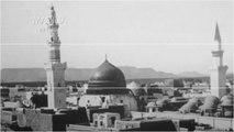 Madina The City of Love 140 Years Old Pics with Beatiful Naat