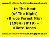 In The Heat (of The Night) (Bruce Forest Mix) - Klinte Jones | 80s Club Mixes | 80s Dance Music