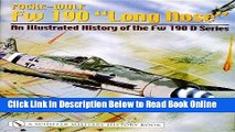 Read Focke-Wulf FW 190 Long Nose an Illustrated History of the FW 190 D Series  PDF Free