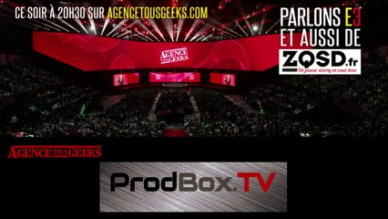 [REPLAY] Agence Tous Geeks #67 : Parlons E3 avec ZQSD.FR