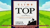 complete  A Climb to the Top Communication  Leadership Tactics to Take Your Career to New Heights