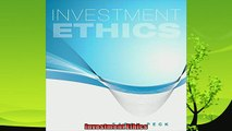 there is  Investment Ethics