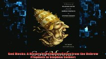 FREE DOWNLOAD  God Mocks A History of Religious Satire from the Hebrew Prophets to Stephen Colbert READ ONLINE