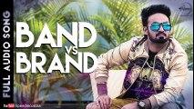 Band vs Brand ( Full Audio Song) - Resham Anmol - Latest Punjabi Songs 2015 - Songs HD