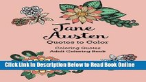Read Jane Austen Quotes to Color: Coloring Book featuring quotes from Jane Austen (Coloring Quotes