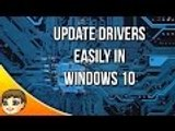 How to Update Drivers for Windows 10 | Windows 10 Tips