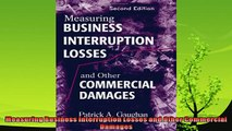there is  Measuring Business Interruption Losses and Other Commercial Damages