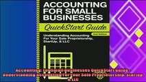 there is  Accounting For Small Businesses QuickStart Guide  Understanding Accounting For Your Sole