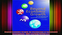 READ FREE FULL EBOOK DOWNLOAD  Beyond Economic Growth An Introduction to Sustainable Development WBI Learning Full Ebook Online Free