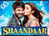 Shaandaar Full Movie 2015 | Shahid Kapoor & Alia Bhatt | Directed By Vikas Bahl | Full Movie Event