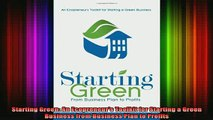 Free Full PDF Downlaod  Starting Green An Ecopreneurs Toolkit for Starting a Green Business from Business Plan Full Free