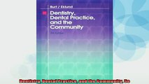 READ book  Dentistry Dental Practice and the Community 5e  FREE BOOOK ONLINE
