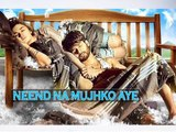 Neend Na Mujko Aaye | Shaandaar | Shahid & Alia To Launch New Song In Midnight