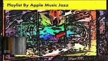 1 SPIRITUAL JAZZ  Playlist By Apple Music Jazz  FREEJAZZART BY ALAN SILVA