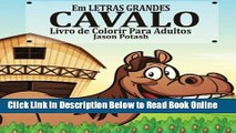 Read Cavalo Livro De Colorir Para Adultos ( Em Letras Grandes ) (O alívio de tensões Adulto