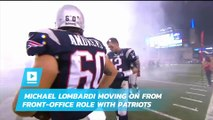 Michael Lombardi moving on from front-office role with Patriots