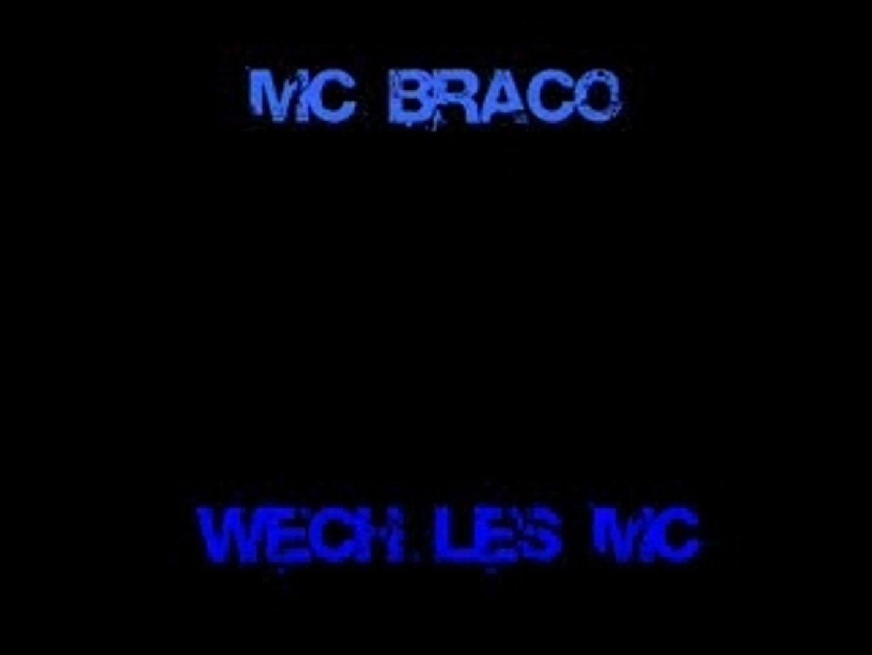 Mc Braco - Wech Les MC