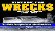 Download Vintage Car Wrecks Motoring Mishaps 1950-1979  PDF Online