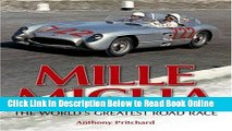 Download Mille Miglia: The World s Greatest Road Race  Ebook Free