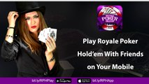 Play Royale Holdem Poker Live With Friends on Your Mobile | Online Poker | Poker Training
