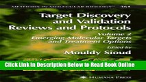 Read Target Discovery and Validation Reviews and Protocols: Emerging Molecular Targets and