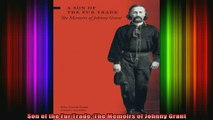 READ book  Son of the Fur Trade The Memoirs of Johnny Grant Full Free