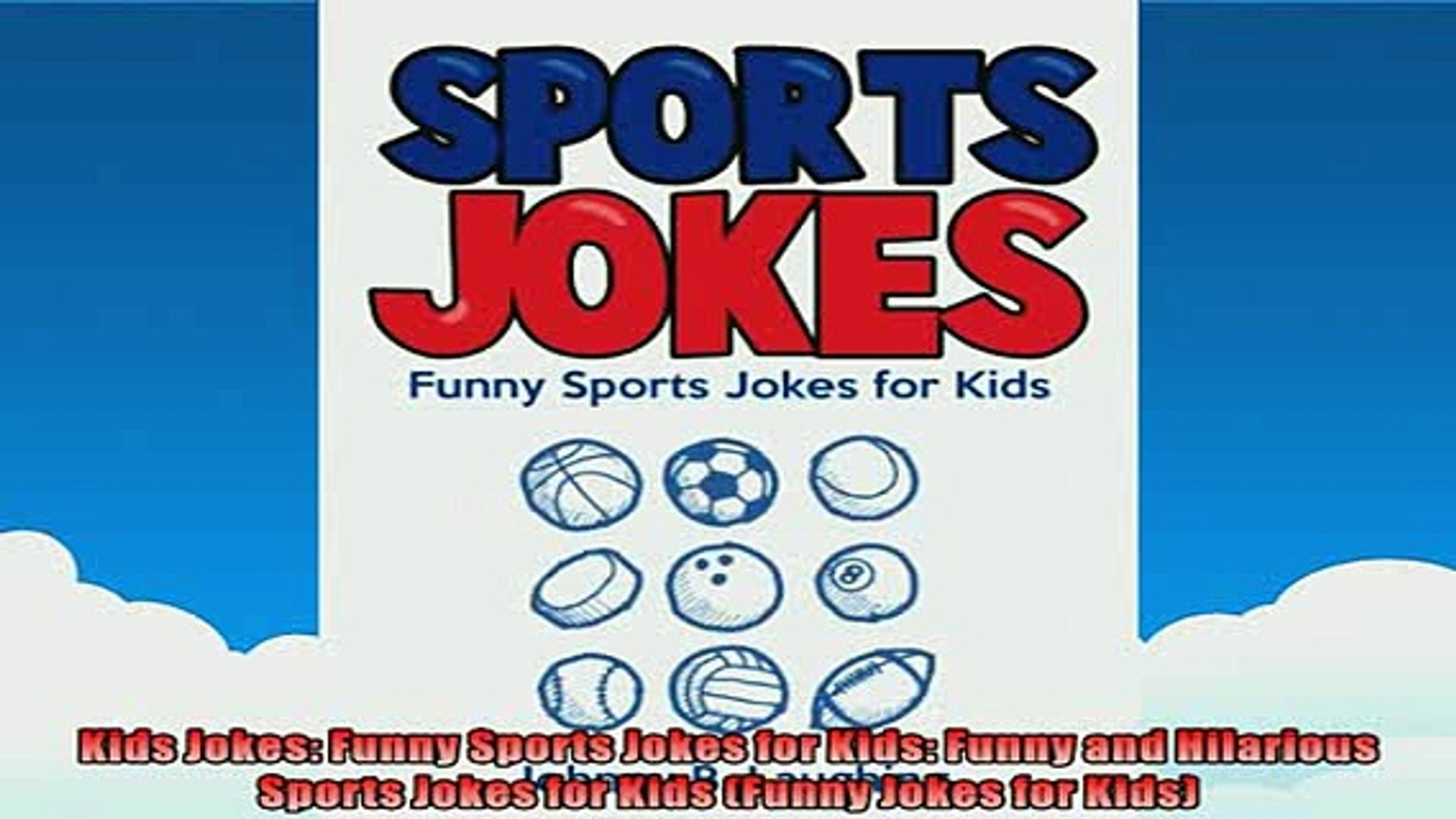 Free PDF Downlaod  Kids Jokes Funny Sports Jokes for Kids Funny and Hilarious Sports Jokes for Kids