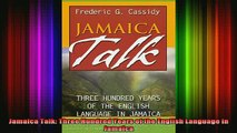 DOWNLOAD FREE Ebooks  Jamaica Talk Three Hundred Years of the English Language in Jamaica Full Ebook Online Free