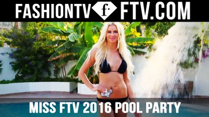 MISS FTV 2016 Pool Party With The Finalists (360° Video)   FTV.com