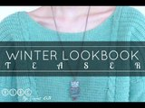 :TEASER: Winter Lookbook