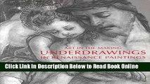 Read Art in the Making: Underdrawings in Renaissance Paintings  Ebook Free