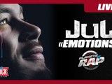 """Jul """"Emotions"""" en Live #PlanèteRap"""