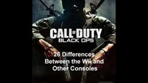Black Ops: 26 Differences Between Wii and Other Consoles (Xbox 360, PS3, PC)