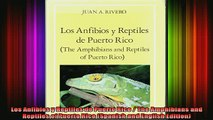 DOWNLOAD FREE Ebooks  Los Anfibios y Reptiles de Puerto Rico  The Amphibians and Reptiles of Puerto Rico Full Ebook Online Free