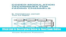 Download Coded-Modulation Techniques for Fading Channels (The Springer International Series in