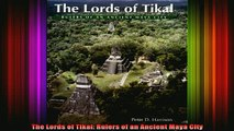 READ FREE FULL EBOOK DOWNLOAD  The Lords of Tikal Rulers of an Ancient Maya City Full Ebook Online Free