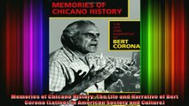 DOWNLOAD FREE Ebooks  Memories of Chicano History The Life and Narrative of Bert Corona Latinos in American Full EBook